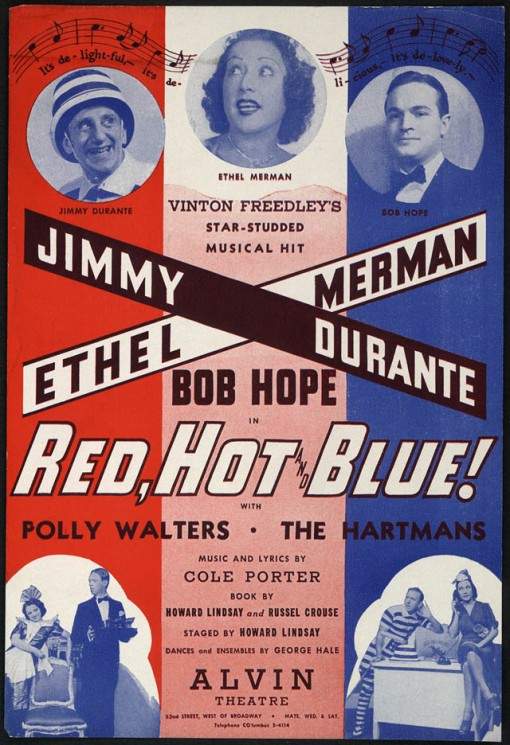 Red,Hot and Blue on Broadway.